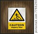 slip, notice, wet 7766290