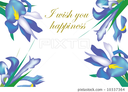 Iris flower message card wishing for happiness 10337364