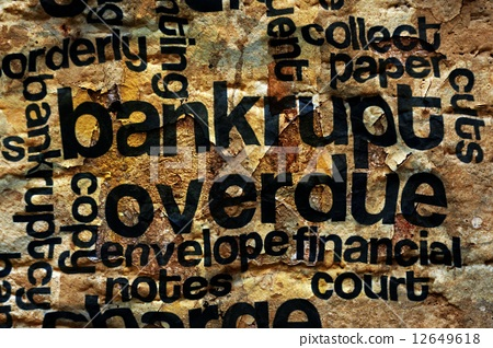 Bankrupt and overdue concept 12649618