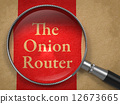 The Onion Router through Magnifying Glass. 12673665