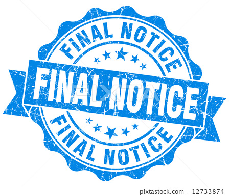 Final notice grunge blue vintage round isolated seal 12733874