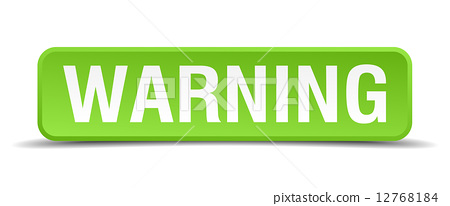 Warning green 3d realistic square isolated button 12768184