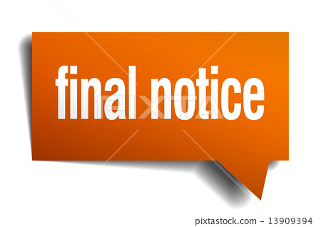 final notice orange speech bubble isolated on white 13909394