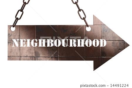 neighbourhood word on metal pointer 14491224