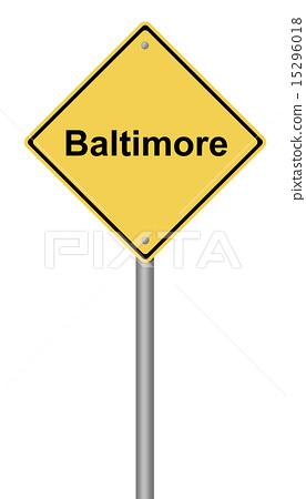 Baltimore Warning Sign 15296018