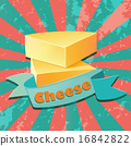 Cheese. 16842822