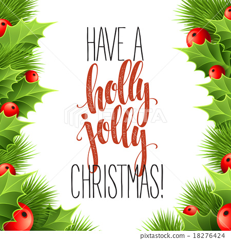 A Holly Jolly Christmas.Have A Holly Jolly Christmas Lettering Vector Stock