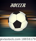soccer ball on blur abstract background 18656179