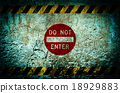 Do not enter warning sign on dirty wall background 18929883