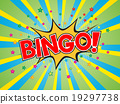 Bingo, wording in comic speech bubble on burst background 19297738