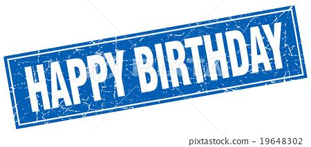 happy birthday blue square grunge stamp on white - Stock ...