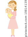 Mother holding a baby 19814139