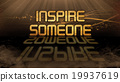 Gold quote - Inspire someone 19937619