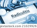Radiculitis Diagnosis. Medical Concept. 21029926