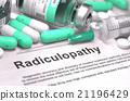 Diagnosis - Radiculopathy. Medical Concept. 21196429