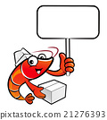 Shrimp Character is holding a picket and box. 21276393