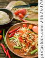 Famous Thai food, papaya salad ,somtum 21625079