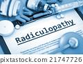 Radiculopathy Diagnosis. Medical Concept. 21747726