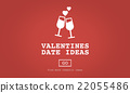 Valentines Date Ideas Romance Love Dating Toast Concept 22055486