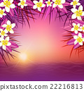 Tropical sunset, flowers and sea. 22216813