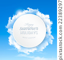 Summer background with blue sky and clouds.  22389297