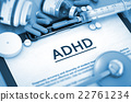 ADHD Diagnosis. Medical Concept. 3D. 22761234