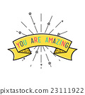 You are amasing Inspirational vector illustration 23111922