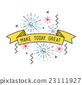 Make today great Inspirational vector illustration 23111927