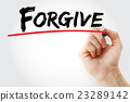 Hand writing Forgive with marker 23289142