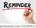 Hand writing Reminder with marker 23290913