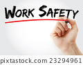 Hand writing Work Safety with marker 23294961