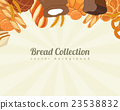 Bread collections. Food background  23538832
