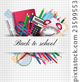 Back to school. Background with supplies. Vector 23599553