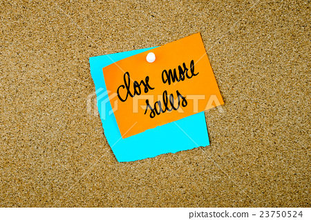 Close More Sales written on paper notes 23750524