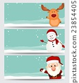 Set of christmas banner  with santa ,reindeer 23854405