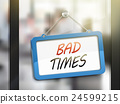 bad times hanging sign 24599215