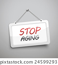 stop aging hanging sign 24599293
