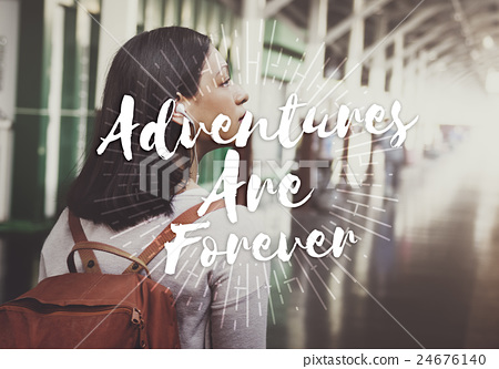 Adventures are forever Journey Travel Trip Concept 24676140