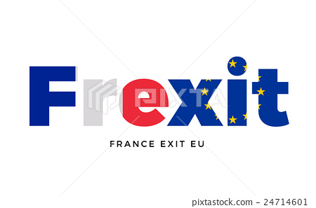 FREXIT - France exit from European Union on 24714601