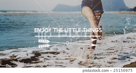 Enjoy the Little Things Pleasurable Happiness Delightful Concept 25150975
