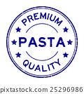 Grunge round premium quality pasta rubber stamp 25296986