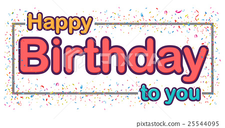 Happy birthday celebration type font design 25544095