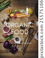 Organic Healthy Natural Food Foodie Fresh Concept 25575166