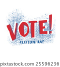 Vote! typography. Election day logo. Isolated 25596236