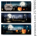 Three Holiday Halloween Banners with Pumpkins 25780965
