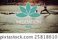 Meditation Balance Yoga Zen Serenity Relaxation Concept 25818610