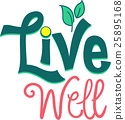 Live Well Typography 25895168