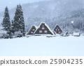 Shirakawago雪景 25904235