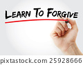 Hand writing Learn To Forgive with marker 25928666