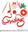 Preparing for Christmas card and  decorations 26384713